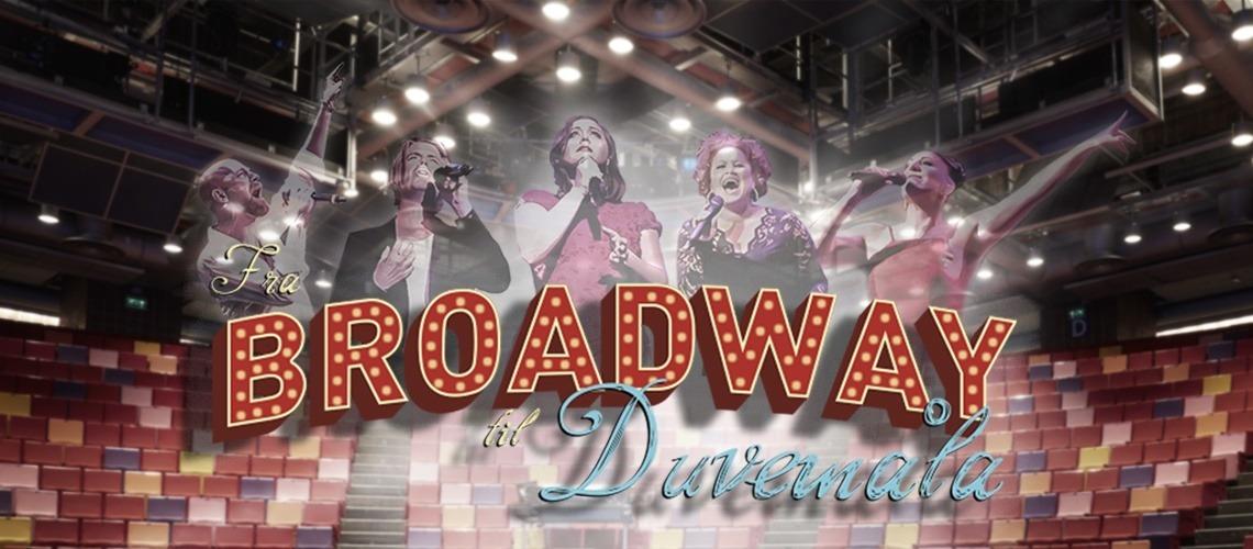 Fra Broadway til Duvemåla